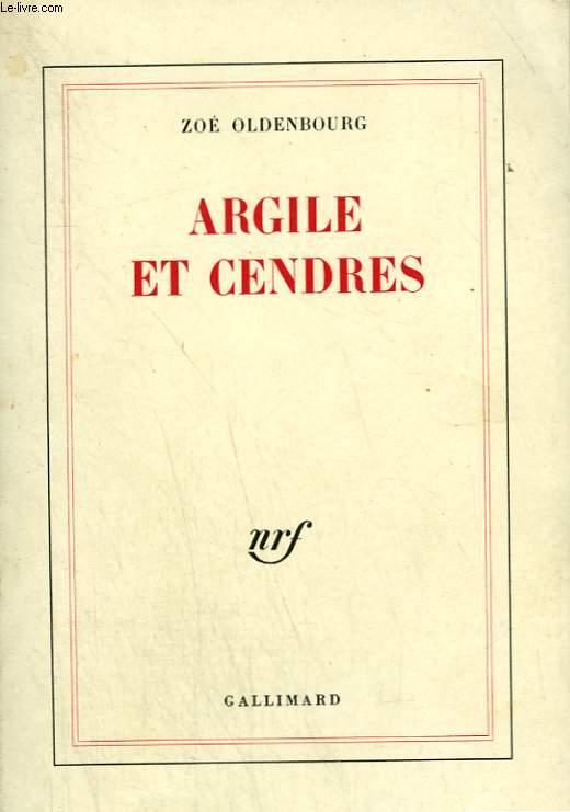 ARGILE ET CENDRES.