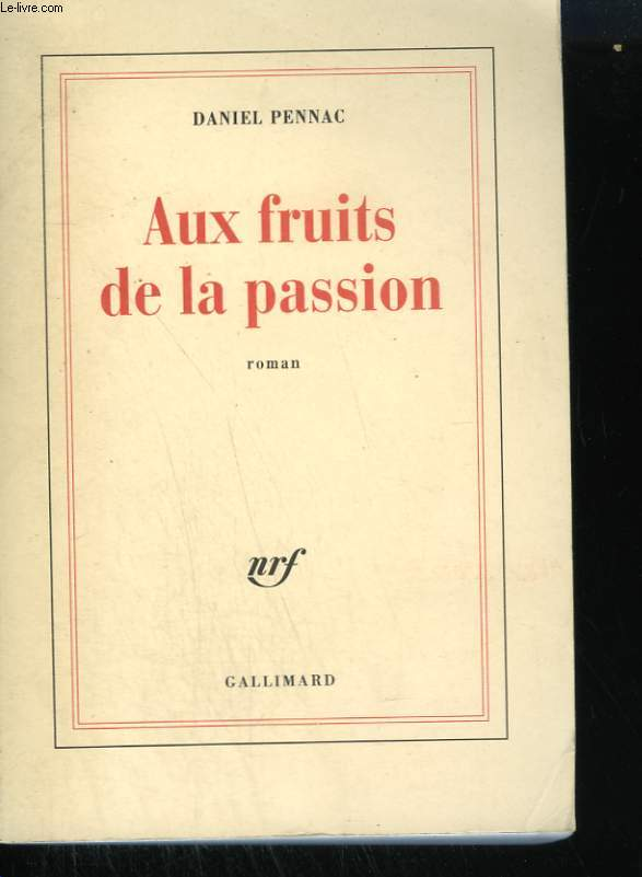 AUX FRUITS DE LA PASSION.