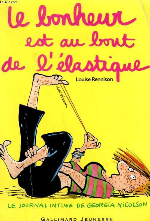 LE BONHEUR EST AU BOUT DE L'ELASTIQUE.