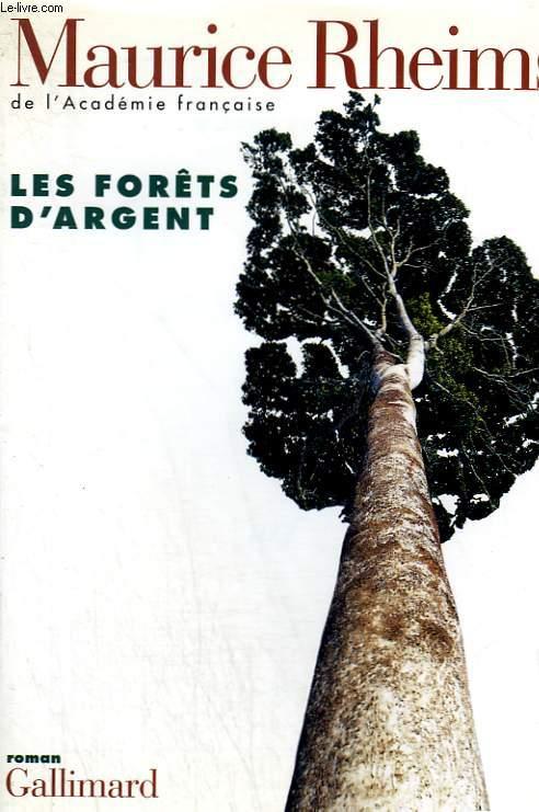 LES FORETS D'ARGENT.