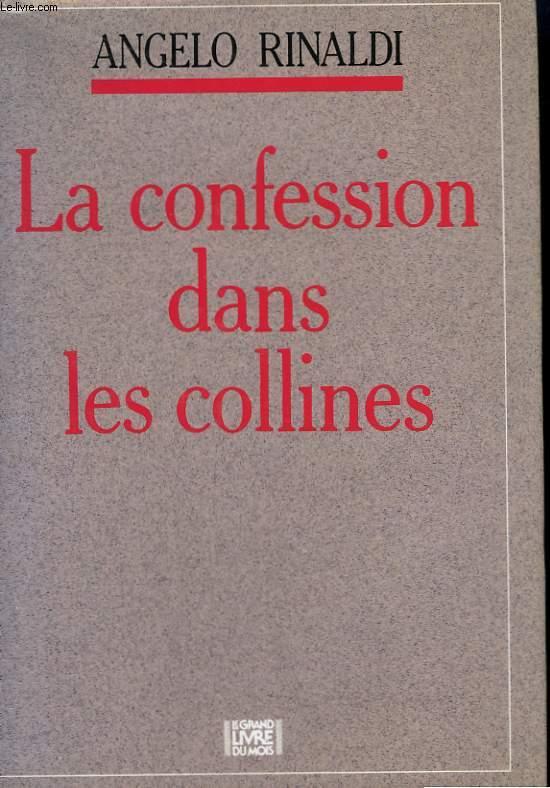LA CONFESSION DANS LES COLLINES.