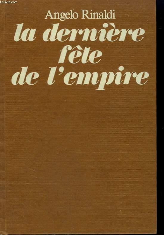 LA DERNIERE FETE DE L'EMPIRE.