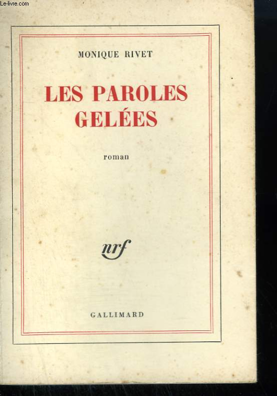 LES PAROLES GELEES.