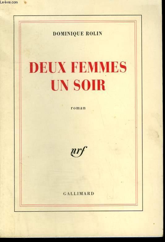 DEUX FEMMES UN SOIR.