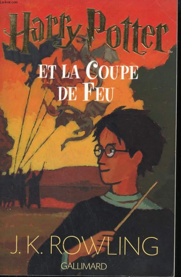 HARRY POTTER ET LA COUPE DE FEU.