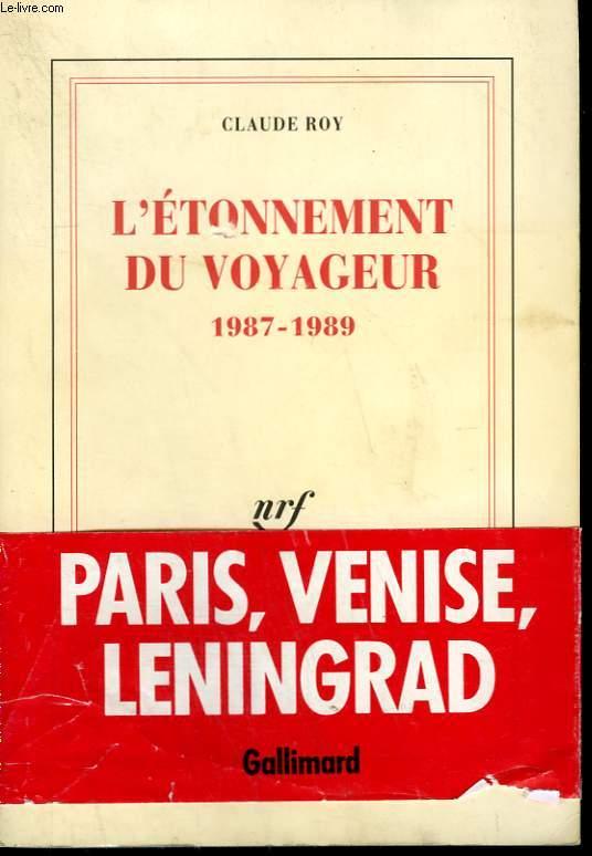 L'ETONNEMENT DU VOYAGEUR. 1987-1989.