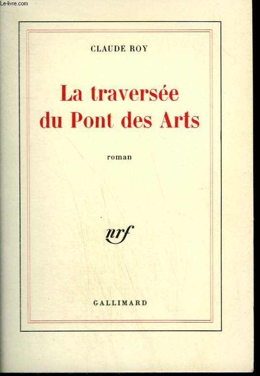LA TRAVERSEE DU PONT DES ARTS.
