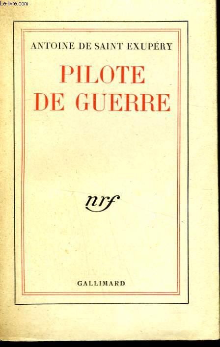 PILOTE DE GUERRE.