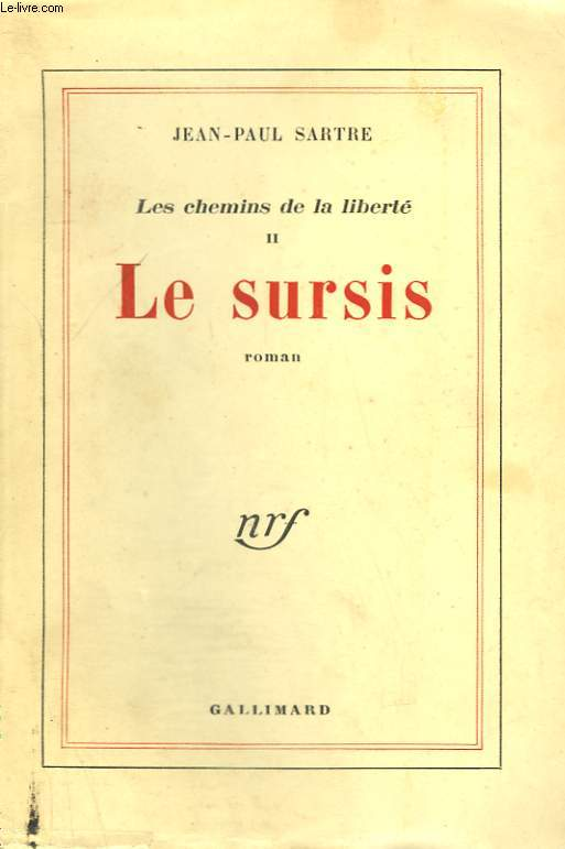LES CHEMINS DE LA LIBERTE. TOME 2 : LE SURSIS.