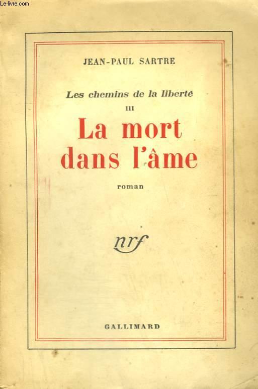LES CHEMINS DE LA LIBERTE. TOME 3 : LA MORT DANS L'AME.