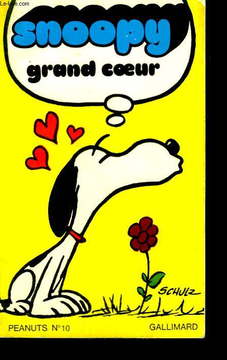 SNOOPY GRAND COEUR. COLLECTION PEANUTS N° 10.