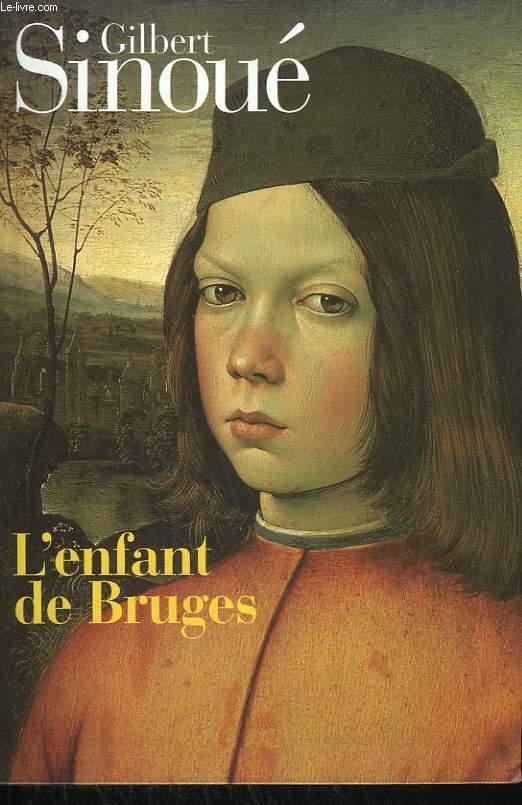 L'ENFANT DE BRUGES.