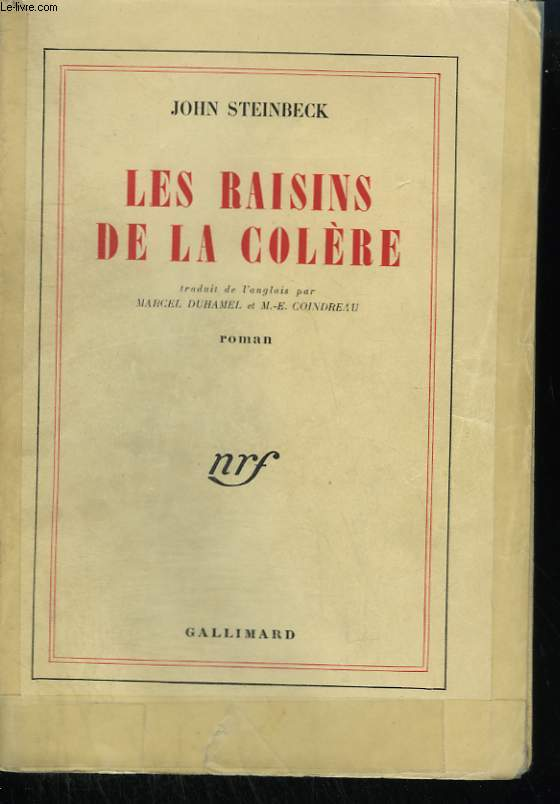 LES RAISINS DE LA COLERE. ( THE GRAPES OF WRATH ).