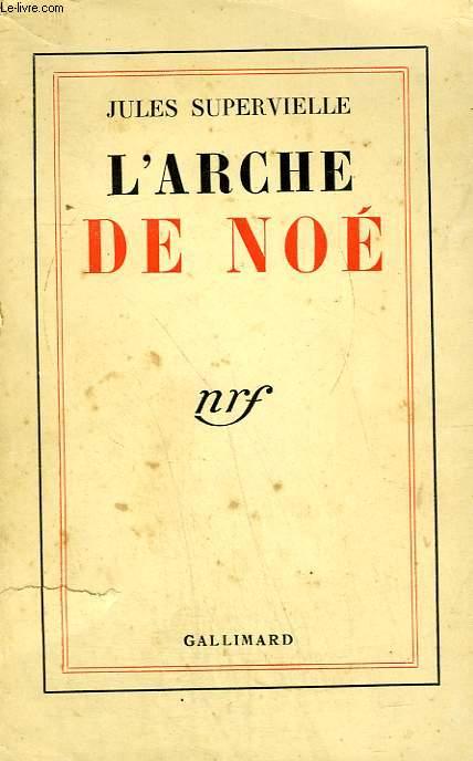 L'ARCHE DE NOE.