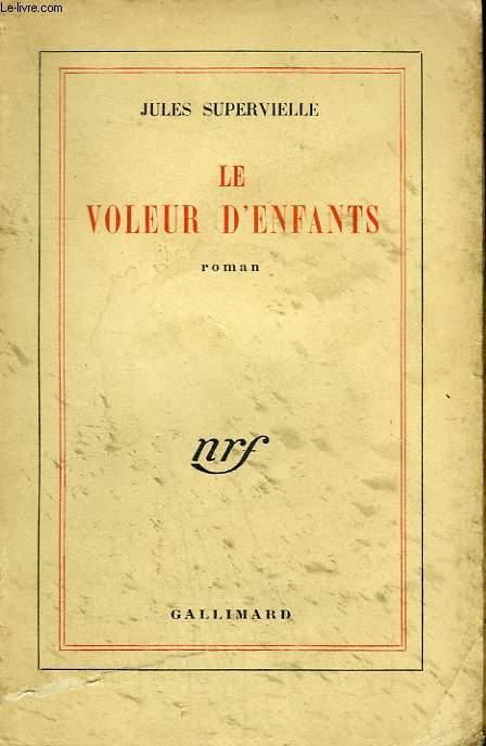 LE VOLEUR D'ENFANTS.