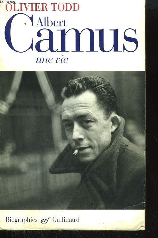 ALBERT CAMUS. UNE VIE.