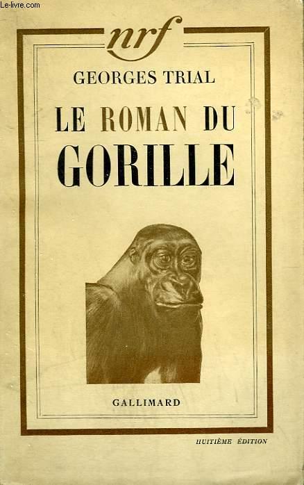 LE ROMAN DU GORILLE.