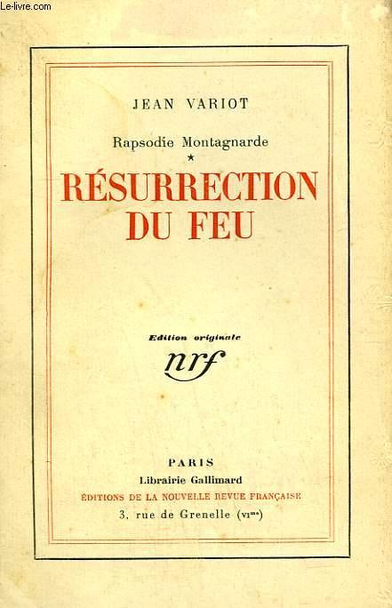 RAPSODIE MONTAGNARDE. TOME 1 : RESURRECTION DU FEU.