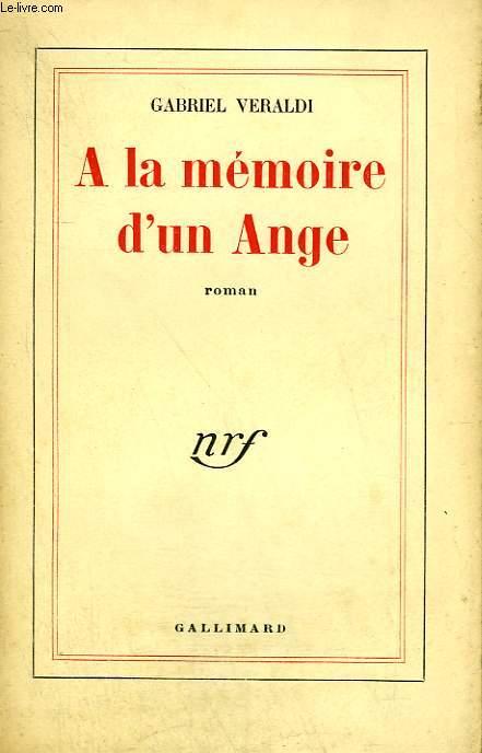 A LA MEMOIRE D'UN ANGE.