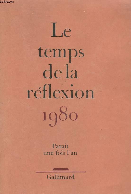 LE TEMPS DE LA REFLEXION. PARAIT UNE FOIS L'AN.