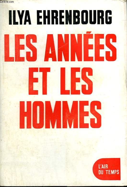 LES ANNEES ET LES HOMMES. COLLECTION : L'AIR DU TEMPS.