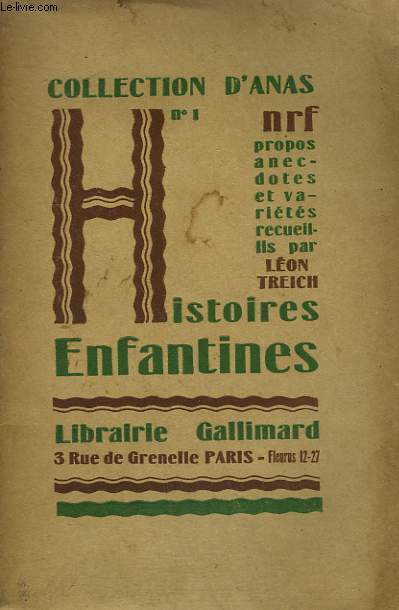 HISTOIRES ENFANTINES. COLLECTION D'ANAS N° 1