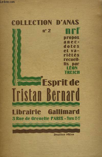 L'ESPRIT DE TRISTAN BERNARD. COLLECTION D'ANAS N° 2