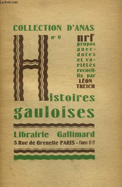 HISTOIRES GAULOISES. COLLECTION D'ANAS N° 9
