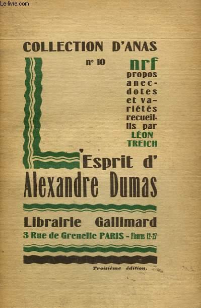 L'ESPRIT D'ALEXANDRE DUMAS. COLLECTION D'ANAS N° 10