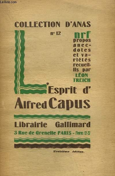 L'ESPRIT D'ALFRED CAPUS. COLLECTION D'ANAS N° 12