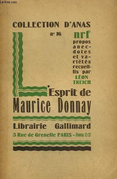 L'ESPRIT DE MAURICE DONNAY. COLLECTION D'ANAS N° 16