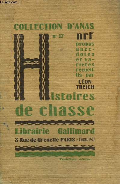 HISTOIRES DE CHASSE. COLLECTION D'ANAS N° 17