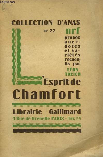 L'ESPRIT DE CHAMFORT. COLLECTION D'ANAS N° 22
