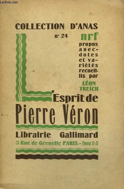 L'ESPRIT DE PIERRE VERON. COLLECTION D'ANAS N° 24
