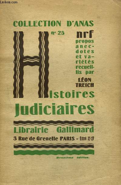 HISTOIRES JUDICIAIRES. COLLECTION D'ANAS N° 25