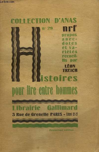 HISTOIRES POUR LIRE ENTRE HOMMES. COLLECTION D'ANAS N° 29