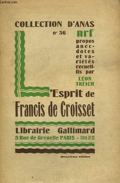 L'ESPRIT DE FRANCIS DE CROISSET. COLLECTION D'ANAS N° 36