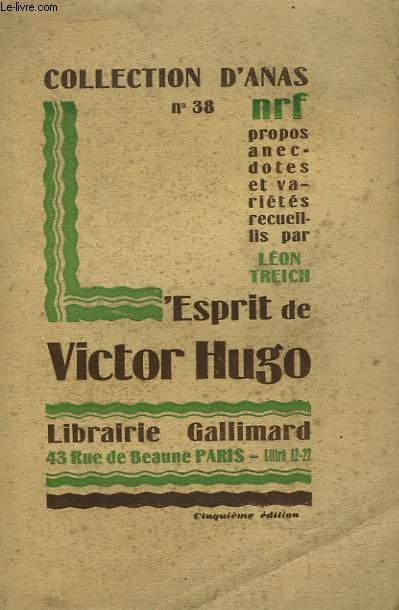 L'ESPRIT DE VICTOR HUGO. COLLECTION D'ANAS N° 38