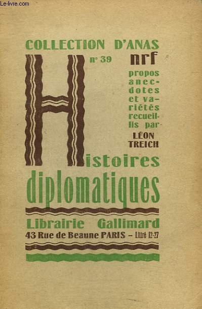 HISTOIRES DIPLOMATIQUES. COLLECTION D'ANAS N° 39