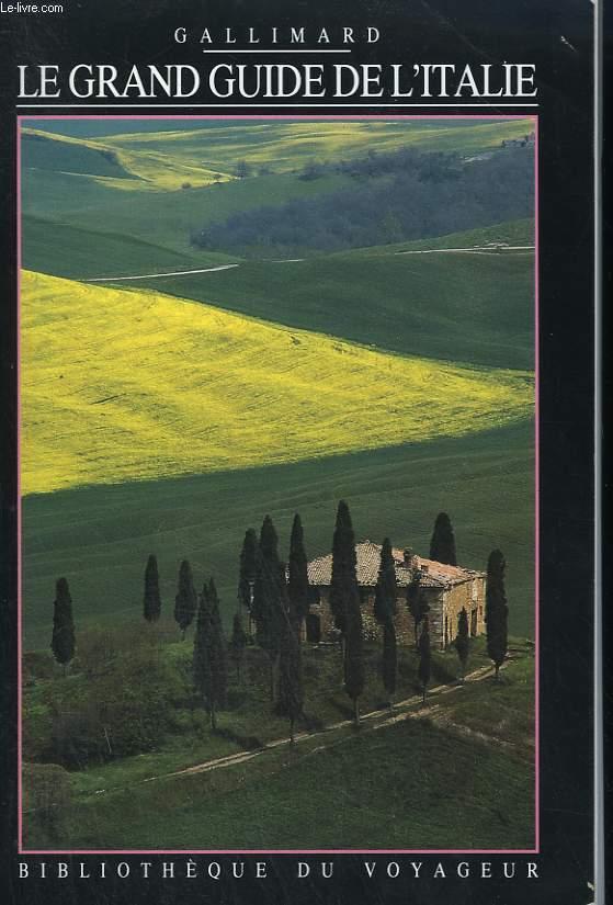 LE GRAND GUIDE DE L'ITALIE. COLLECTION : BIBLIOTHEQUE DU VOYAGEUR.