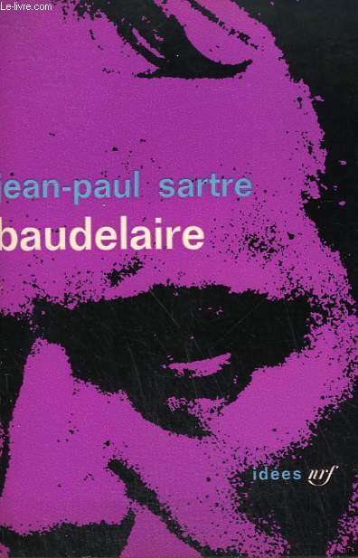 BAUDELAIRE. COLLECTION : IDEES N° 31