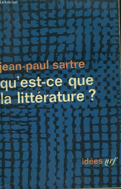 QU'EST-CE QUE LA LITTERATURE ? COLLECTION : IDEES N° 58