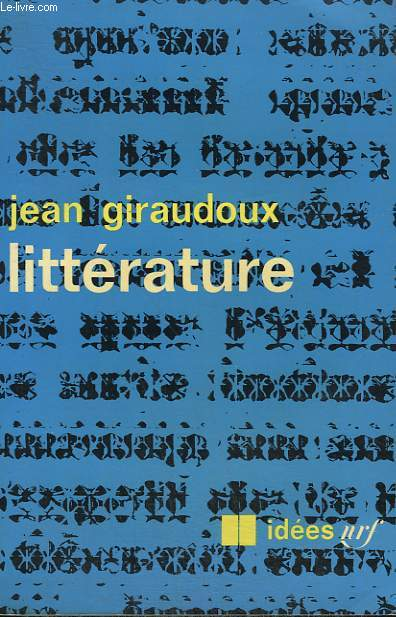LITTERATURE. COLLECTION : IDEES N° 136