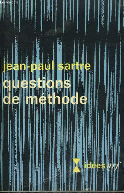 QUESTIONS DE METHODE. COLLECTION : IDEES N° 140