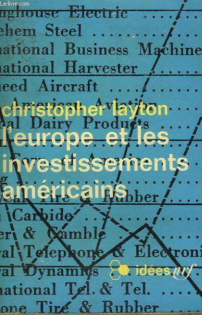 L'EUROPE ET LES INVESTISSEMENTS AMERICAINS. COLLECTION : IDEES N° 148