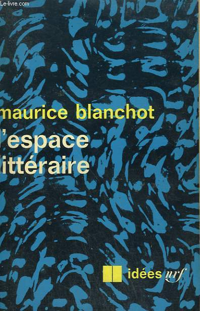 L'ESPACE LITTERAIRE. COLLECTION : IDEES N° 155