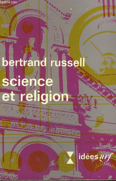 SCIENCE ET RELIGION. COLLECTION : IDEES N° 248