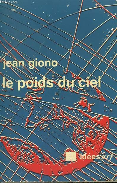 LE POIDS DU CIEL. COLLECTION : IDEES N° 253