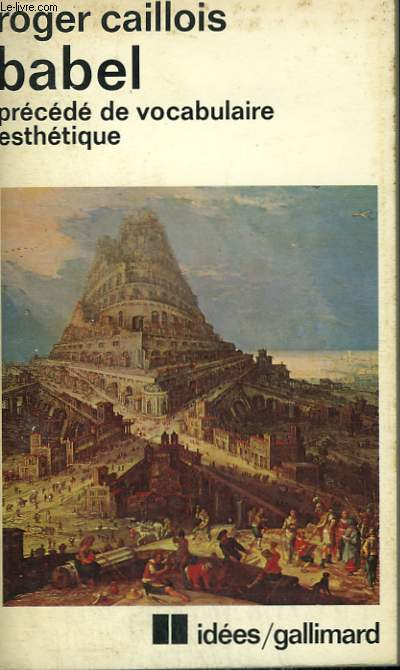 BABEL PRECEDE DE VOCABULAIRE ESTHETIQUE. COLLECTION : IDEES N° 399
