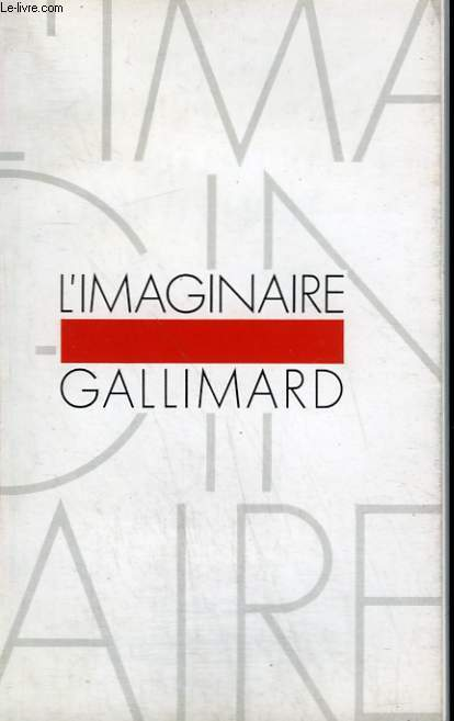 CATALOGUE DE LA COLLECTION L'IMAGINAIRE / L'ETRANGERE.